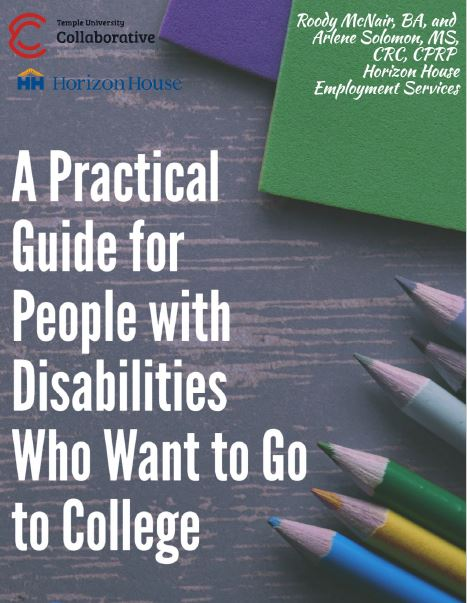 A Practical Guide for People with Disabilities Who Want to Go to College